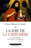 Olivier Teilhard de Chardin - La joie de la catéchèse.