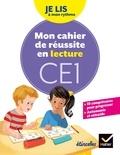 Olivier Tertre et Pierre Caillou - Français CE1 Je lis à mon rythme Etincelles - Mon cahier de réussite en lecture.