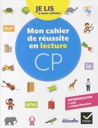 Olivier Tertre - Français CP Je lis à mon rythme - Mon cahier de réussite en lecture.