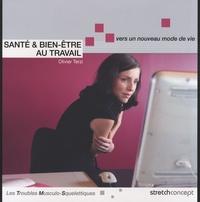 Olivier Terzi - Santé & bien-être au travail - Vers un nouveau mode de vie - Les troubles musculo-squelettiques.