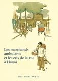 Olivier Tessier - Les marchands ambulants et les cris de la rue à Hanoi.