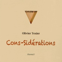 Olivier Texier - Cons-Sidérations.