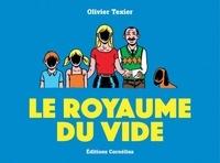 Olivier Texier - Le royaume du vide.