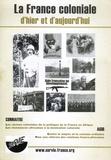 Olivier Thimonier - La France coloniale d'hier et d'aujourd'hui.