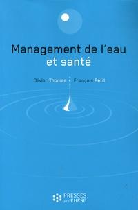 Olivier Thomas et François Petit - Management de l'eau et santé.