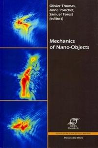 Olivier Thomas et Anne Ponchet - Mechanics of Nano-Objects.