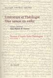 Olivier-Thomas Venard - Thomas d'Aquin, poète théologien - Volume 1, Littérature et théologie, une saison en enfer.