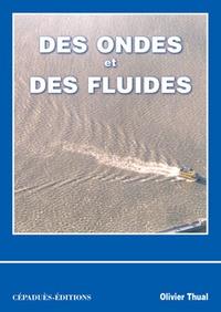 Olivier Thual - Des ondes et des fluides.