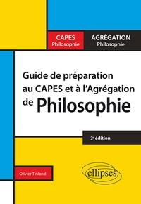 Olivier Tinland - Guide de préparation au CAPES et à l'agrégation de philosophie.