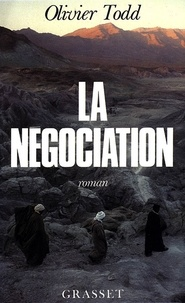 Olivier Todd - La négociation.