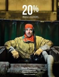 Olivier Toussaint - 20% - Profils ouvriers.