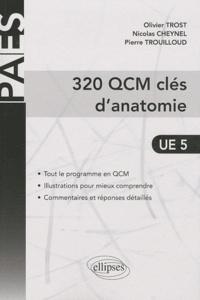 320 QCM clés danatomie UE 5.pdf