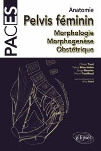 Histoiresdenlire.be Anatomie du pelvis féminin - Morphologie, morphogenèse, obstétrique Image