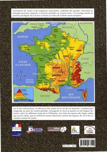 Préhistoire de la France centrale. Actes du colloque inter-régional Montluçon, 19 novembre 2016