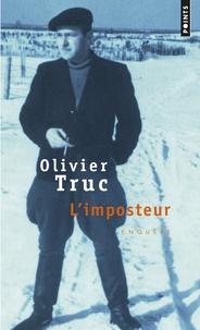 Olivier Truc - L'imposteur.