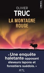 Ebook gratis nederlands à télécharger La montagne rouge PDF PDB in French par Olivier Truc 9782757868430