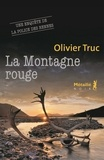 Olivier Truc - La Montagne rouge.