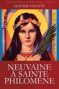 Olivier Valette - Neuvaine à Sainte Philomène - Méditations des béatitudes de saint Matthieu.