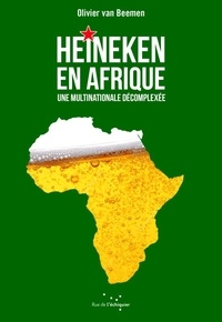 Heineken en Afrique - Une multinationale décomplexée.pdf