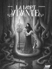 Olivier Vatine et Alberto Varanda - La mort vivante.