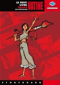 Olivier Vatine - Le petit livre rouge (du storyboard).