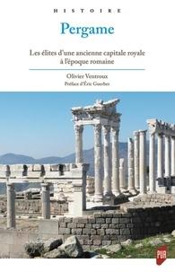 Pergame - Les élites dune ancienne capitale royale à lépoque romaine.pdf
