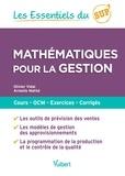 Olivier Vidal et Armelle Mathé - Mathématiques pour la gestion.