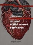 Olivier Vignaux et Denis Agostini - Imagerie du coeur et des artères coronaires.