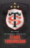 Olivier Villepreux - Dictionnaire officiel du Stade Toulousain.