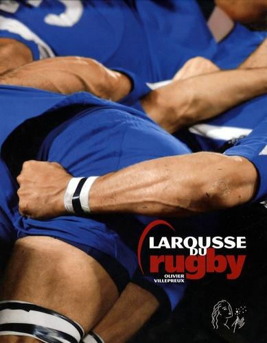 Olivier Villepreux et Laurent Bénézech - Larousse du rugby.