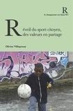 Olivier Villepreux - Réveil du sport citoyen, des valeurs en partage.