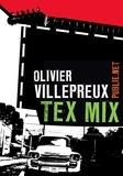 Olivier Villepreux - Tex Mix - Avec ceux qui font la musique et le son de la ville d'Austin, Texas..