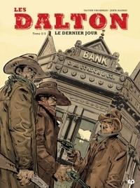 Olivier Visonneau - Les Dalton Tome 2 : Le dernier jour.