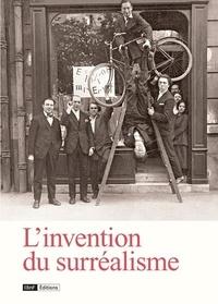Olivier Wagner et Bérénice Stoll - L'invention du surréalisme - Des champs magnétiques à Nadja.