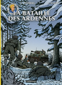 Olivier Weinberg et Isabelle Bournier - Les reportages de Lefranc  : La bataille des Ardennes.