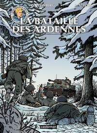 Olivier Weinberg et Jacques Martin - Les reportages de Lefranc  : La bataille des Ardennes.