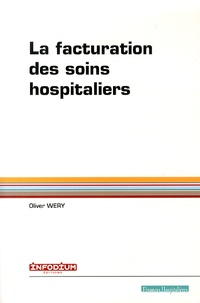 Olivier Wery - La facturation des soins hospitaliers.