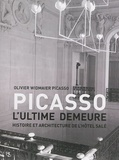 Olivier Widmaier Picasso - Picasso - L'ultime demeure.