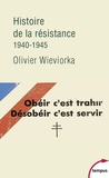 Olivier Wieviorka - Histoire de la résistance - 1940-1945.