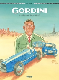 Olivier Wozniak - Gordini, le sorcier bien aimé.