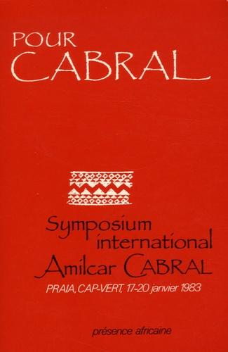 Olivio Pires et Léopold Sédar Senghor - Pour Cabral - Symposium international Amilcar Cabral, Praia, Cap-Vert 17-20 janvier 1983.