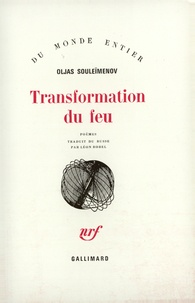 Oljas Souleïmenov - Transformation du feu.