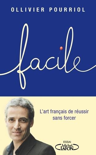 Facile - Ollivier Pourriol - Format ePub - 9782749937663 - 10,99 €