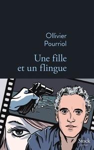 Ollivier Pourriol - Une fille et un flingue.