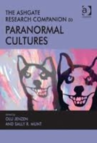 Olu Jenzen - The Ashgate Research Companion to Paranormal Cultures.