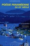 Olver Gilberto De Leon - Poésie panaméenne du XXe sièle - Edition bilingue français-espagnol.