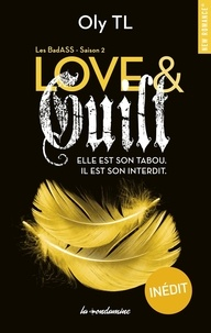 Oly Tl - Les BadASS Tome 2 : Love & Guilt.