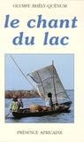 Olympe Bhêly-Quénum - Le chant du lac.