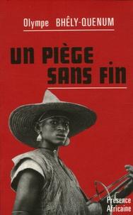 Olympe Bhêly-Quénum - Un Piège sans fin.