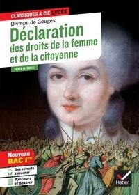 Olympe de Gouges et Isabelle Lasfargue-Galvez - Déclaration des droits de la femme et de la citoyenne (Bac 2022, 1re générale & 1re techno) - suivi du parcours « Écrire et combattre pour l'égalité ».